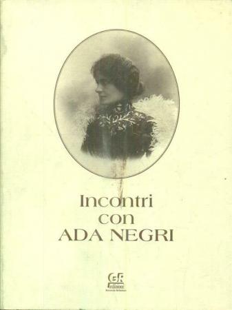 Incontri con Ada Negri